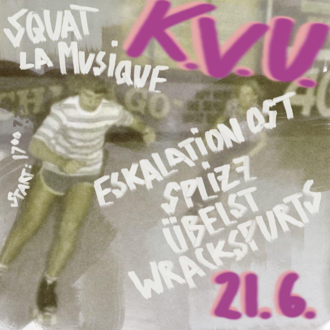 Squat la Musique K.V.U. 21.6.21