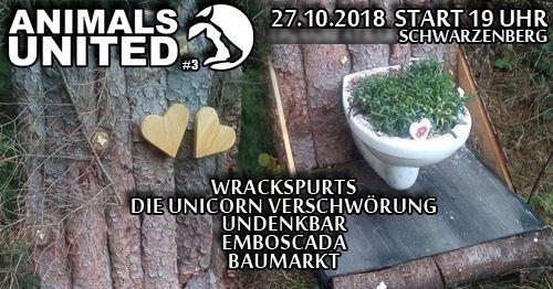 27.10.18 flyer schwarzenberg wrackspurts unicorn verschwörung baumarkt emboscada undenkbar animals united